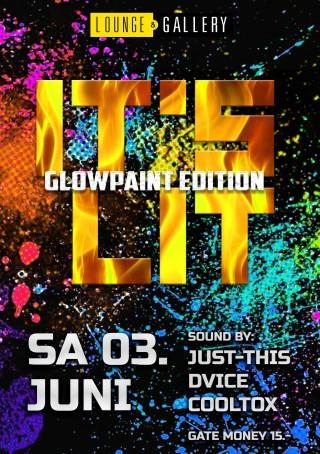Flyer It's Lit - Glowpaint Edition