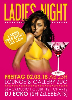 Flyer Ladies Night - Ladies freien Eintritt bis 24h